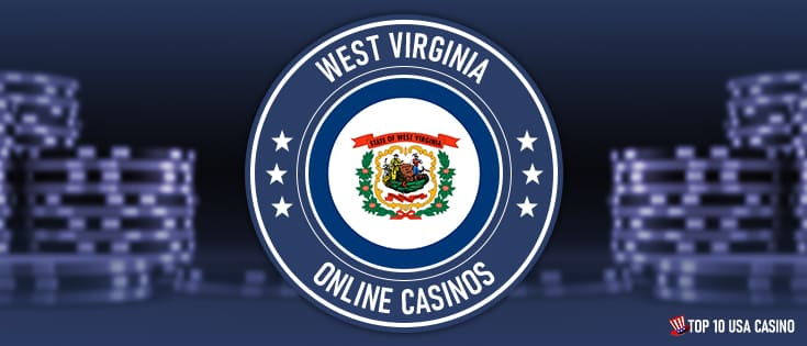 Online Casinos in WestVirginia