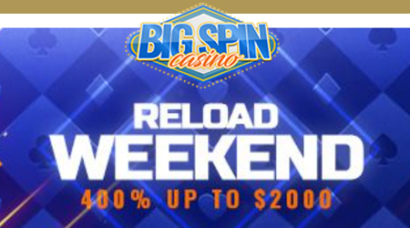 With the reload bonus you are qualified for a 400% weekend bonus