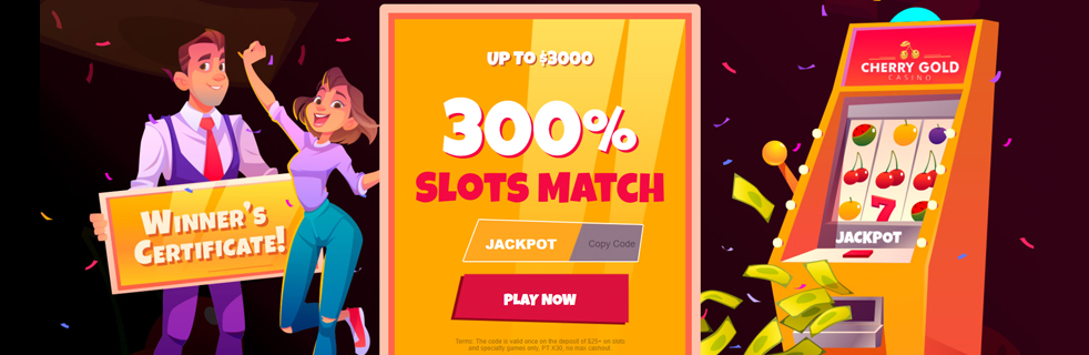 Special welcome bonus at Cherry Gold Casino of 300% Slots Match